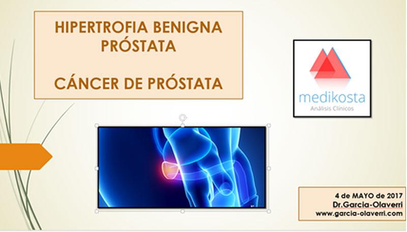 Hiperplasia Prostática Benigna y Cáncer de Próstata
